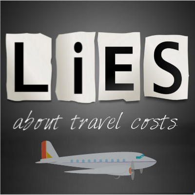 Lies about travel costs